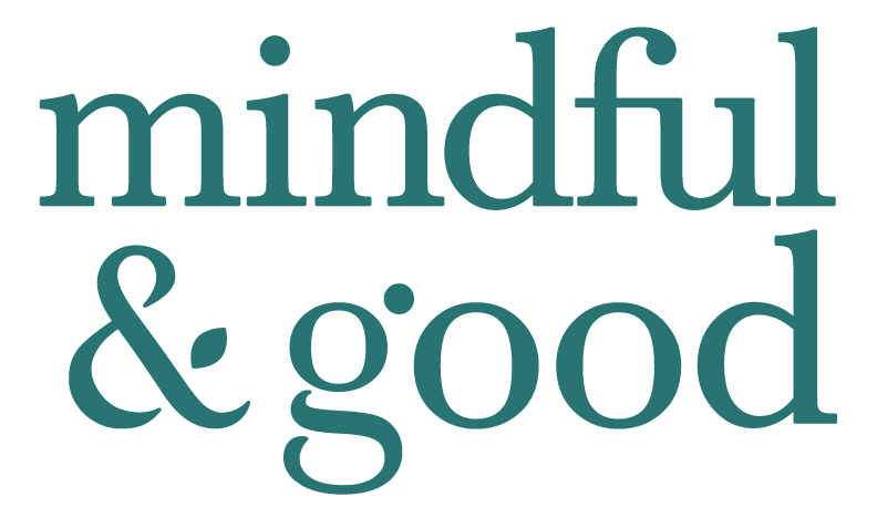 Mindful & Good